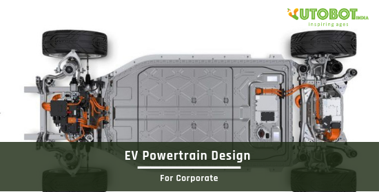 EV Powertrain Design